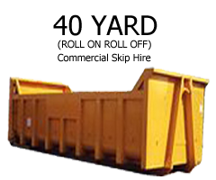 40 Yard Commercial Skip Hire